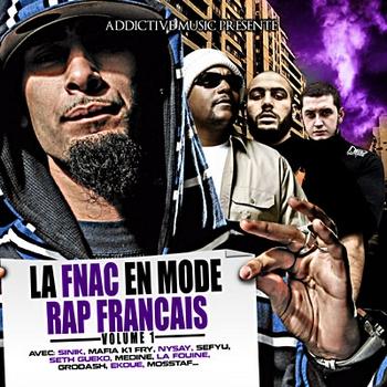 La Fnac En Mode Rap Français Volume 1