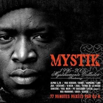 Mystik - 1996-2008 Mystikamente Collector