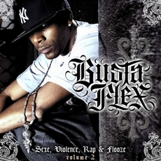 Busta Flex - Sexe Violence Rap & Flooze Vol.230