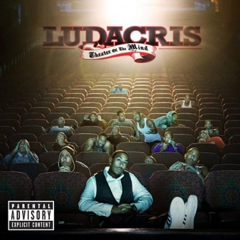 Ludacris - Theater Of The Mind350