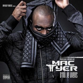 Mac Tyer - D'Où Je Viens350