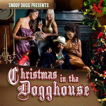 Snoop Dogg Presents Christmas In Tha Dogghouse350
