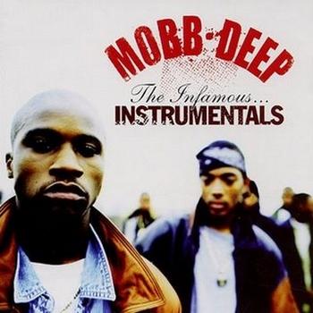 Mobb Deep - The Infamous... Instrumentals