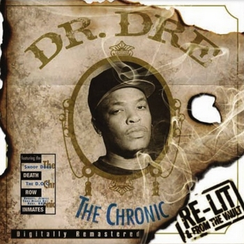 Dr. Dre - The Chronic [Re-Lit & From The Vault]350
