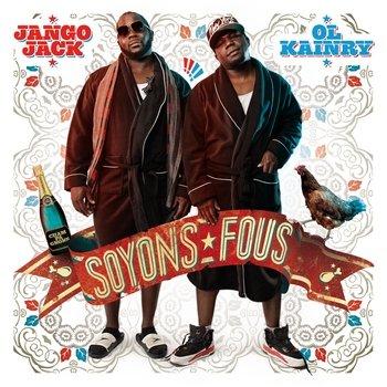 Ol Kainry & Jango Jack - Soyons Fous dans Hip-Hop fr Ol-Kainry-Jango-Jack-Soyons-Fous350