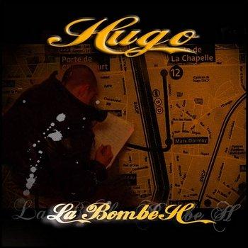 Hugo - La Bombe H dans Hip-Hop fr Hugo-La-Bombe-H350