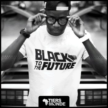 Tiers Monde - Black To The Future dans Hip-Hop fr Tiers-Monde-Black-To-The-Future350